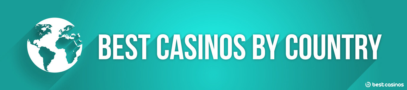 Best Casinos by Country