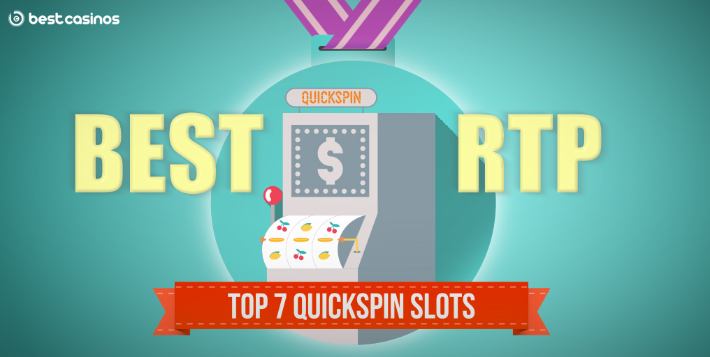 Quickspin slots with best rtp