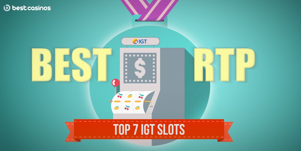 IGT slots with best rtp