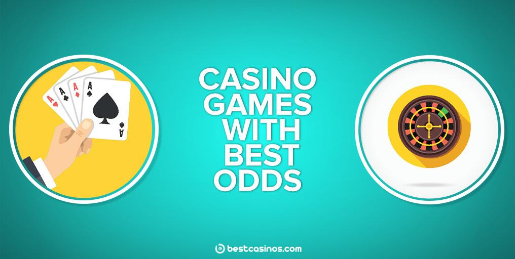 Best Odds Casino Games