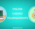 Top Online Casino Tournaments Guide
