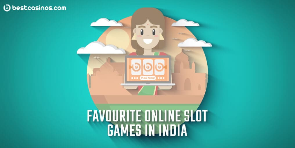 Favourite Online Slot Games In India