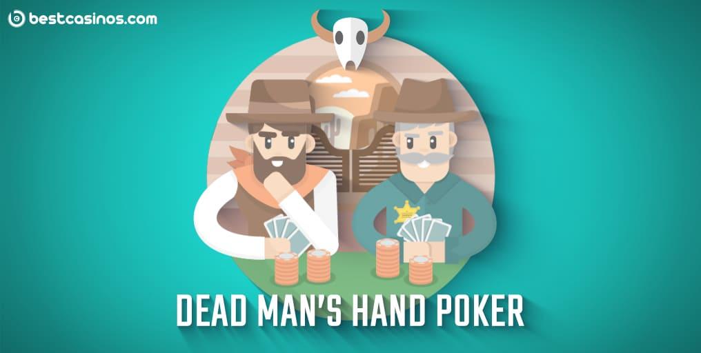 What is Dead Man's Hand Poker