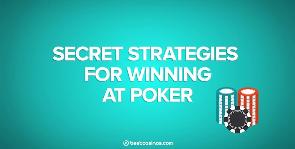 Secret poker strategies for winning