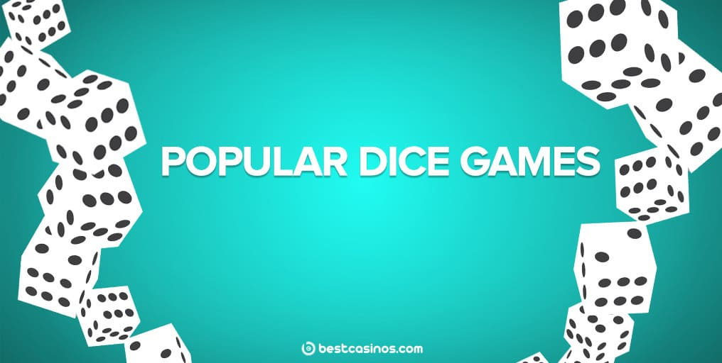 Popular casino dice games online