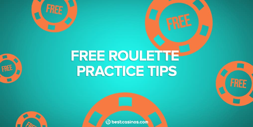 Free Roulette Practice Strategy and Tips