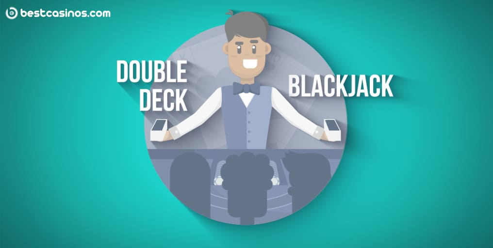 Double Deck Blackjack Strategy Guide Tips Online Play