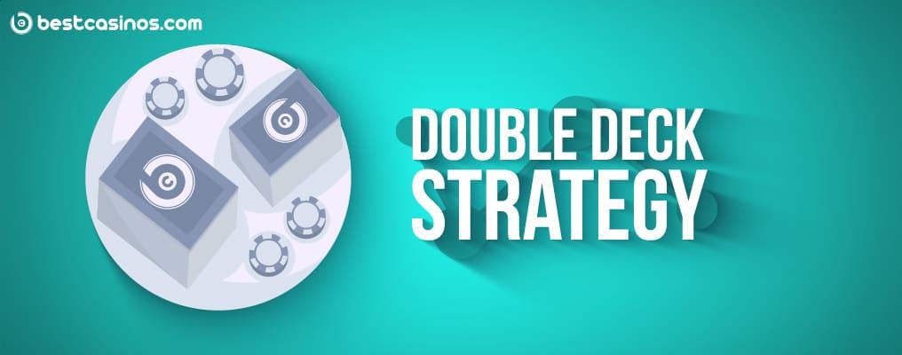 The Best Double Deck Blackjack Strategy