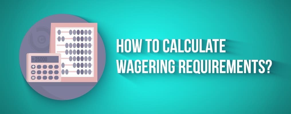 How to Calculate Wagering Requirements Formula
