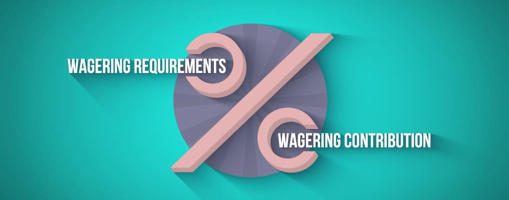 wagering requirements versius wagering contribution