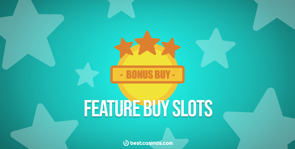 Feature Buy Slot Games Guide