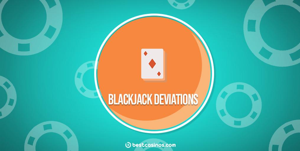 Online Blackjack Deviations Guide
